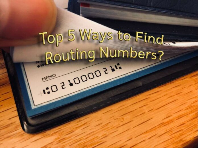 5 ways to find routing number